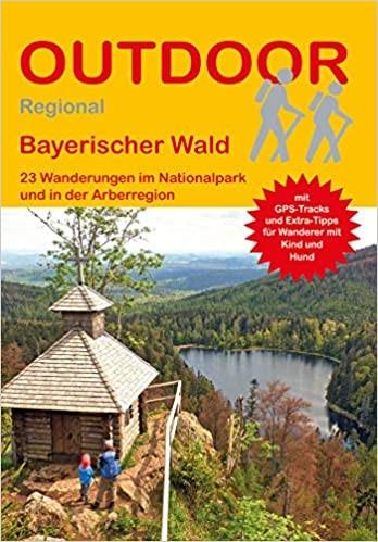 """Wanderführer """"Outdoor Regional Bayerischer Wald"""", Daniel Hüske"""