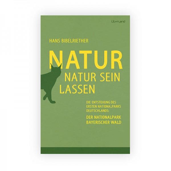 Natur Natur sein lassen, Hans Bibelriether